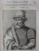 Тамерлан, император Татарии - Теве, Андре