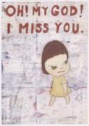 ОН! Боже мой! Я скучаю по тебе. - Нара, Йошитомо